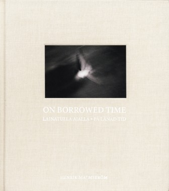 On Borrowed Time – Henrik Malmström